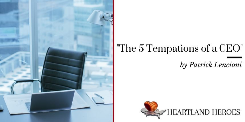 The 5 Temptations of a CEO